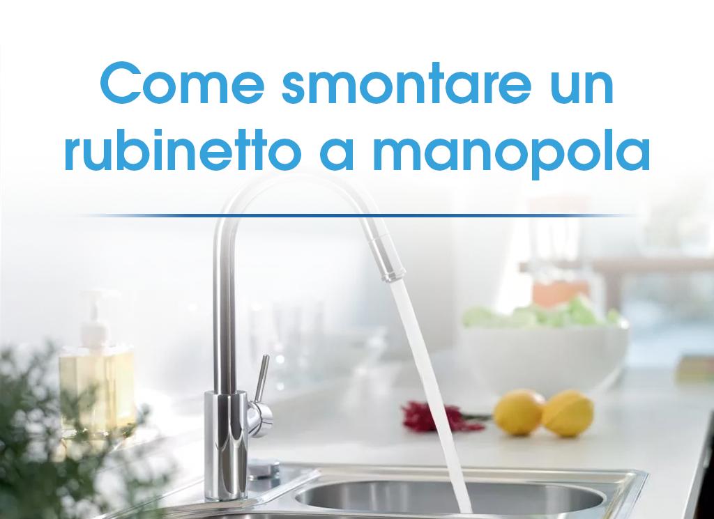 Rubinetto Cucina Come Smontare.Come Smontare Un Rubinetto A Manopola Idee Bagno